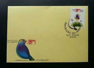 Macau Macao Protect Environment 1993 Birds Wildlife Animal Pet Earth (stamp FDC)