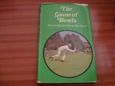 THE GAME OF BOWLS BY NORMAN KING AND JAMES MEDLYCOTT 1ST EDITION