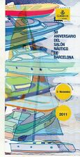 España 50 Aniversario Salon Nautico Barcelona año 2011 (DW-224)