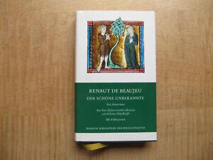 Renaut de Beaujeu - Die schöne Unbekannte - Ein Artusroman - Manesse