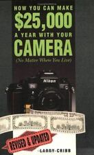 How You Can Make $25,000 a Year with Your Camera