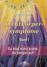 Lichtkörpersymptome Band 1 von Andrea Kraus (2012, Gebundene Ausgabe)