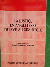 LA JUSTICE EN ANGLETERRE DU XVIE AU XIXE SIECLE DIR JEAN FRANCOIS GOURNAY PUL