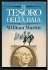 MARTIN WILLIAM IL TESORO DELLA BAIA CLUB DEL LIBRO 1982 GIALLI THRILLER