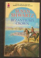 SUSAN SHWARTZ Byzantium's Crown. 1st UK edition. SIGNED.