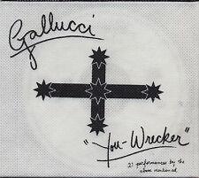 Gallucci - You Wrecker   *** BRAND NEW CD ***