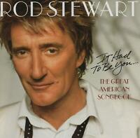ROD STEWART - IT HAD TO BE YOU ... THE GREAT AMERICAN SONGBOOK - NEW CD!!