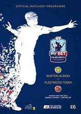 * BURTON ALBION v FLEETWOOD  2014 LEAGUE TWO PLAY-OFF FINAL OFFICIAL PROGRAMME *