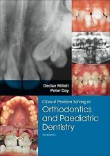 Clinical Problem Solving in Dentistry: Orthodontics and Paediatric Dentistry 3e