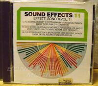 EFFETTI SONORI - SOUND EFFECTS - VOL. 11 - CD New Unplayed