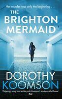 The Brighton Mermaid By Dorothy Koomson