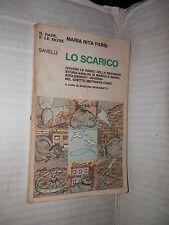 LO SCARICO Maria Rita Parsi Rosaura Giovannetti Savelli 1978 libro romanzo di