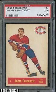 1957 Parkhurst Hockey #7 Andre Pronovost Montreal Canadiens PSA 7 NM