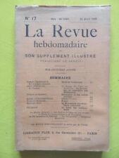 La Revue Hebdomadaire 1909 n° 17 Balkans Schuré Swinburne Edouard Rod Péladan