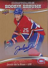 15-16 Upper Deck Contours Jacob De La Rose Auto Rookie Resume Canadiens 2015