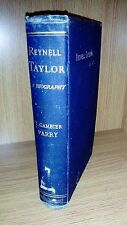 Reynell Taylor A Biography E Gambier Parry 1888 Rare