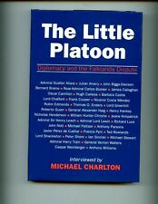 The Little Platoon: Diplomacy and the Falklands Dispute by Charlton, Michael