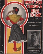 1916 William Mc Kenna Sheet Music (Won t You Throw a Kiss to Me (Linda)