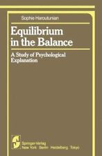 Equilibrium in the Balance: A Study of Psychological Explanation-ExLibrary