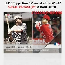 2018 Topps Now Moment of the Week #MOW1 - SHOHEI OHTANI Angels RC & BABE RUTH