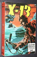PETIT FORMAT ALBUM IMPERIA N°53 1979 N°344 345 346 347 X-13 AGENT SECRET