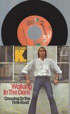 "7""  Richard K. – Walking In The Dark"