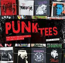 Punk Tees The Punk Revolution in 125 T-Shirts Hardcover Book