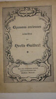 Guilbert, Y., Chansons anciennes, recueillies. Les airs originaux anciens
