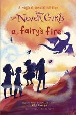 NEW A Fairy's Fire Disney: The Never Girls