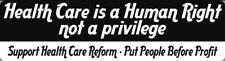 Pro Obama Bumper Sticker Pro Health Care Democrat