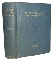 1888, THE HIDDEN WAY ACROSS THE THRESHOLD, J C STREET, SPIRITUALISM, OCCULT