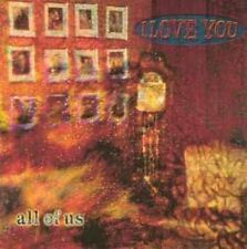 I Love You All of us (1994) [CD]