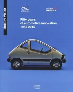 Fifty years of automotive innovation 1965-2015. Ediz. a colori (Inglese)