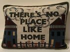 THERE'S NO PLACE LIKE HOME Tapestry Throw Pillow Unbranded Preowned Unused