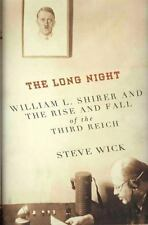 The Long Night: William L. Shirer and the Rise and Fall of the Third R-ExLibrary