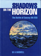 THE BATTLE OF THE CONVOY HX-233 (in 1943) - SHADOWS ON THE HORIZON