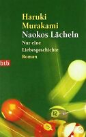 Naokos Lächeln: Nur eine Liebesgeschichte - Roman von Mu... | Buch | Zustand gut