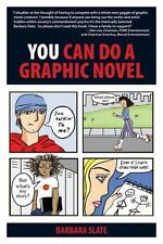 You Can Do a Graphic Novel-ExLibrary