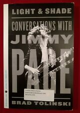Light and Shade Conversations with Jimmy Page by Brad Tolinski Uncorrected Proof