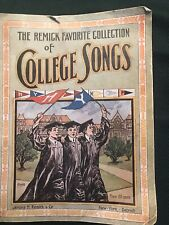 The Remick Favorite Collection of College Songs Harvard yale
