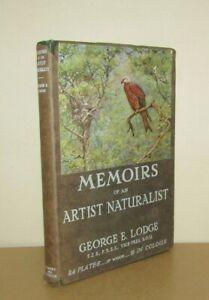 George E Lodge - Memoirs of an Artist Naturalist - 1st/1st (1946 First Ed DJ)
