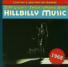 Dim Lights, Thick Smoke and Hillbilly Music: 1968 by Various Artists (CD, Sep-20