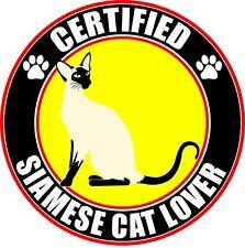 "Certified Siamese Cat Lover 4"" Sticker"