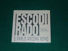 ADRIANO CELENTANO ESCO DI RADO E PARLO ANCORA MENO EDIZIONE CD DIGIPACK