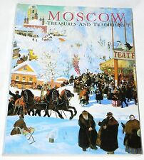 Moscow : Treasures and Traditions by W. Bruce Lincoln (1990 pb) Smithsonian