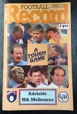 AFL FOOTBALL RECORD JULY 1992 Vol. 81 No. 11 Adelaide Vs Nth Melbourne