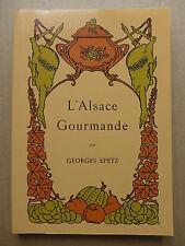Georges Spetz - L'Alsace gourmande