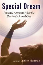 Special Dream: Personal Accounts After the Death of a Loved One