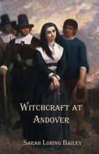 Witchcraft at Andover by Sarah Bailey (2012, Paperback)