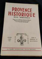 Provence Histoire: Janvier Mars 1957 Tome VII Fascicule 27